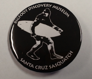 Santa Cruz Sasquatch Button